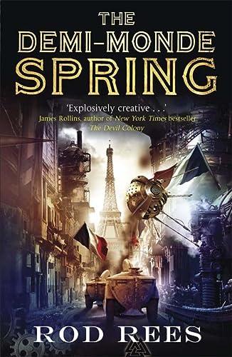 9781849165044: The Demi-Monde: Spring: Book II of the Demi-Monde