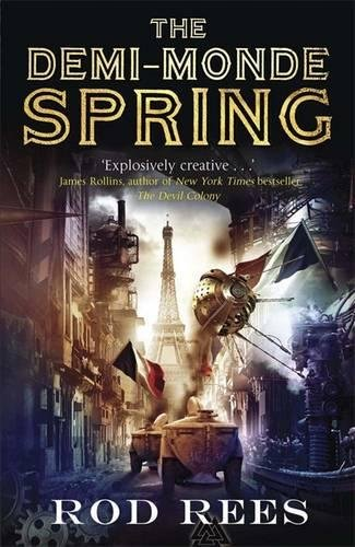9781849165044: The Demi-Monde: Spring: Book II