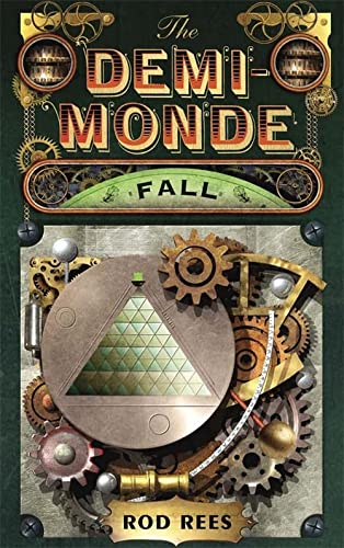 The Demi-Monde: Fall: Rod Rees