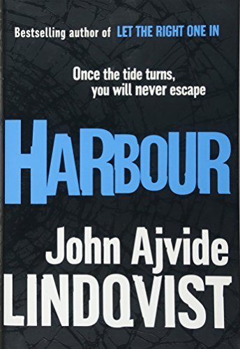 Harbour-SIGNED FIRST PRINTING: Lindqvist, John Ajvide
