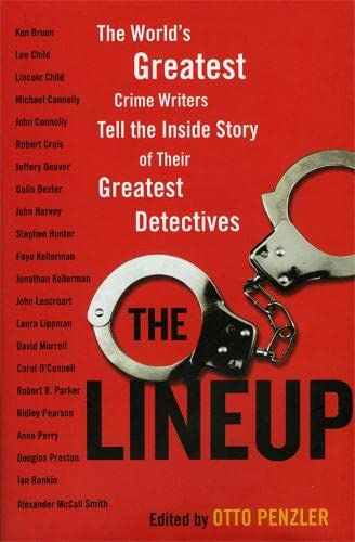 9781849165204: The Line Up: The World's Greatest Crime Writers Tell the Inside Story of Their Greatest Detectives