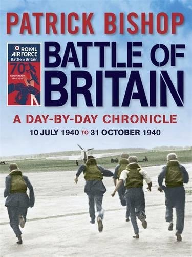 9781849169899: Battle of Britain: A Day-to-day Chronicle, 10 July-31 October 1940