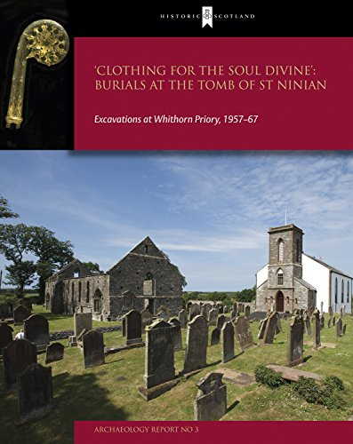 9781849170178: Clothing for the Soul Divine: Excavations at Whihorn Priory
