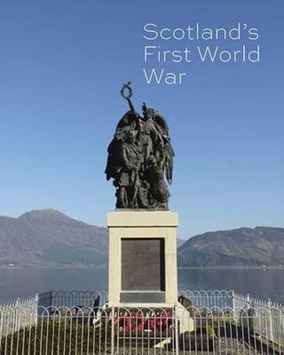 9781849171519: Scotland's First World War