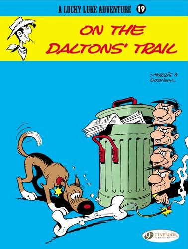 On the Daltons' Trail: Lucky Luke 19 (Lucky Luke Adventures): Goscinny, R.