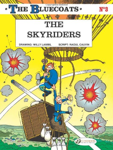 The Skyriders: Cauvin, Raoul