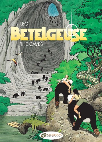 The Caves: Betelgeuse Vol. 2