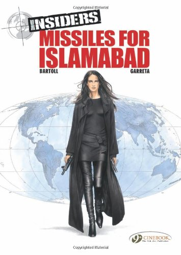 9781849180337: Insiders Vol.2: Missiles for Islamabad (Insiders (Cinebook))