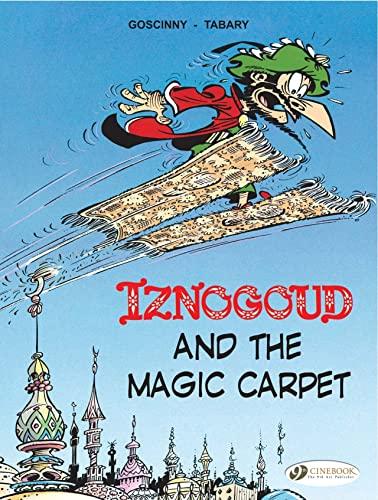 Iznogoud and the Magic Carpet: Iznougoud Vol. 6 (Adventures of the Grand Vizier Iznogoud): Goscinny...