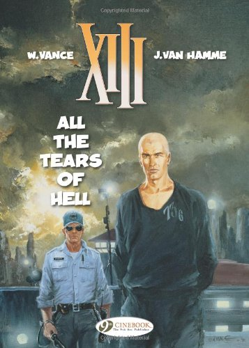 9781849180511: XIII, Tome 3 : All the tears of hell