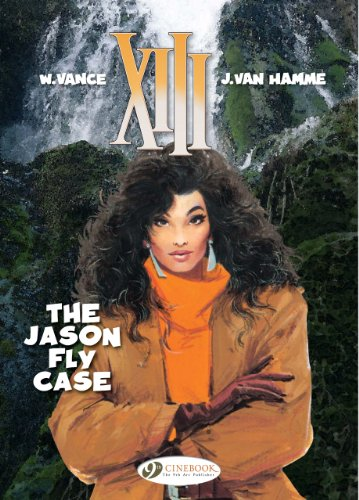 The Jason Fly Case: Xiii Vol. 6 (xiii (cinebook))