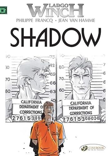 9781849180757: Largo Winch, Tome 8 : Shadow