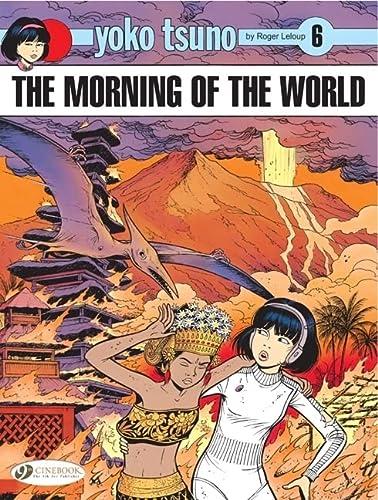 9781849180825: Yoko Tsuno Vol.6: The Morning of the World