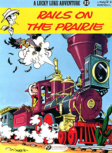 Rails on the Prairie: Lucky Luke Vol. 32 (Lucky Luke Adventures): Rene Goscinny