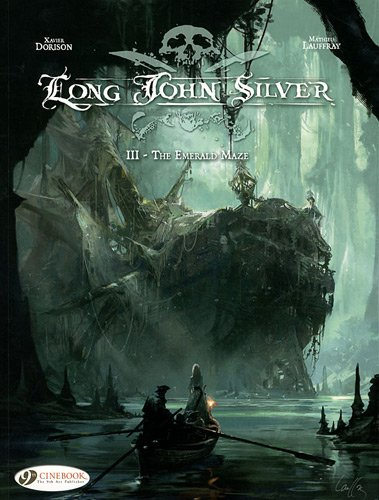 9781849181051: Long John Silver, Tome 3 : The Emerald Maze