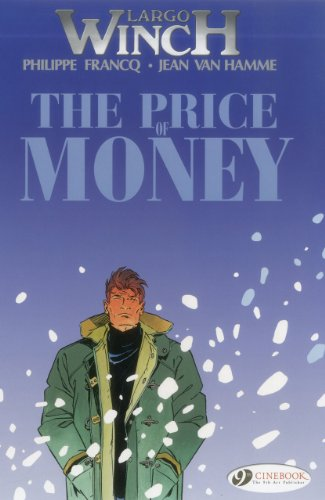 The Price of Money: Largo Winch Vol. 9 (1849181128) by Hamme, Jean Van