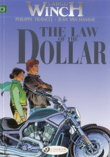 Largo Winch Vol.10: The Law of the Dollar: Jean  Van Hamme; Philippe  Francq
