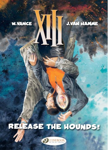 Release the Hounds: XIII: Vol. 14: Hamme, Jean Van