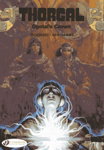 Ogotai's Crown: Thorgal Vol. 13 (184918142X) by Van Hamme, Jean
