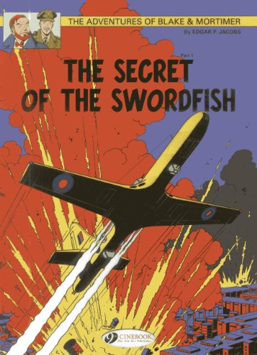 9781849181488: The Secret of the Swordfish Part 1 (Blake & Mortimer)