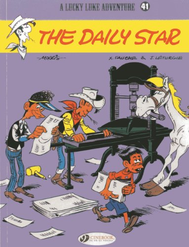 The Daily Star: Lucky Luke Vol. 41 (Lucky Luke Adventures): L�turgie, Jean; Fauche, Xavier