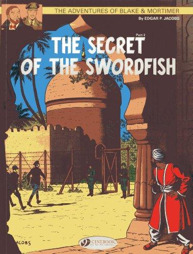 9781849181617: The Secret of the Swordfish Part 2 (Blake & Mortimer)