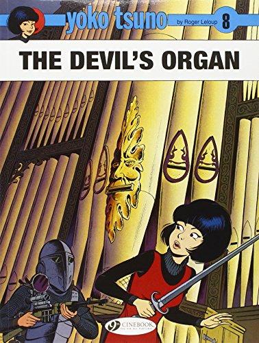 The Devil's Organ: Yoko Tsuno Vol. 8: Leloup, Roger