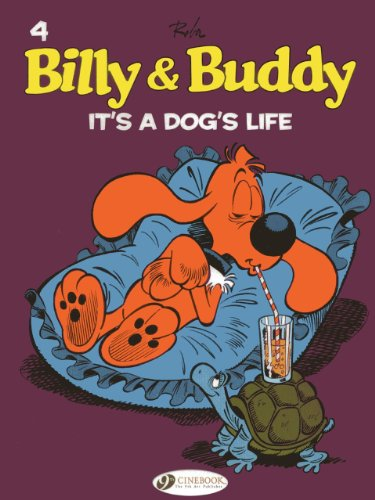It's a Dog's Life: Billy and Buddy Vol. 4 (Billy & Buddy): Roba, Jean