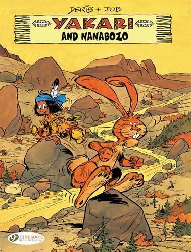 9781849181778: Yakari and Nanabozo: Yakari Vol. 11