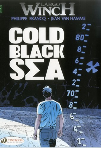 9781849181891: LARGO WINCH 13 COLD BLACK SEA