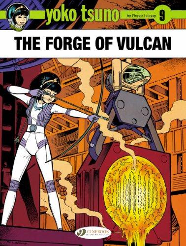 Yoko Tsuno: Forge of Vulcan v. 9: Roger Leloup