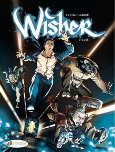Glee: Wisher (Volume 3): Latour, Sébastien