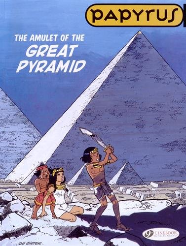 Papyrus, Tome 6 : The amulet of the great pyramid: De Gieter, Lucien
