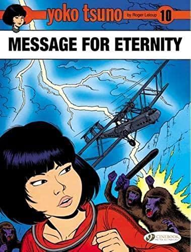 Yoko Tsuno - Message for Eternity (Paperback): Roger Leloup