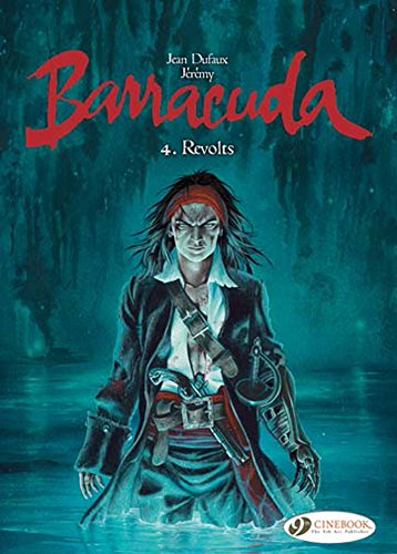 BARRACUDA T04 REVOLTS: DUFAUX JEAN JEREMY