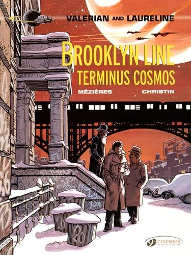 9781849182638: Valerian Vol. 10: Brooklyn Line Terminus Cosmos (Valerian and Laureline)