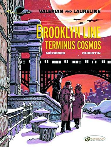 9781849182638: Valerian and Laureline, Tome 10 : Brooklyn Line, Terminus Cosmos