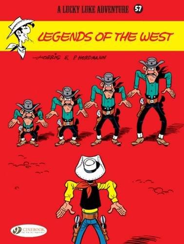 Lucky Luke 57: Legends of the West: Nordmann, Patrick/ Morris