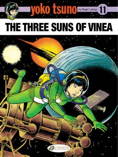 The Three Suns of Vinea (Paperback): Roger Leloup