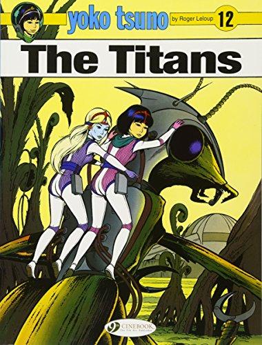 9781849183505: Yoko Tsuno Vol. 12: the Titans