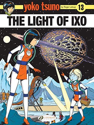 The Light of Ixo (Paperback): Roger Leloup