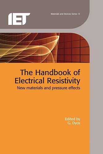 9781849191494: The Handbook of Electrical Resistivity: New Materials and Pressure Effects (Iet Materials and Devices)