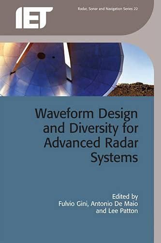 9781849192651: Waveform Design and Diversity for Advanced Radar Systems (Electromagnetics and Radar)