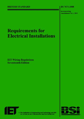 9781849192699: Requirements for Electrical Installations: BS 7671:2008 Incorporating Amendment No 1: 2011: IET Wiring Regulations