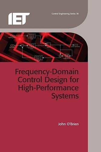 9781849194815: Frequency-Domain Control Design for High-Performance Systems (Iet Control Engineering)
