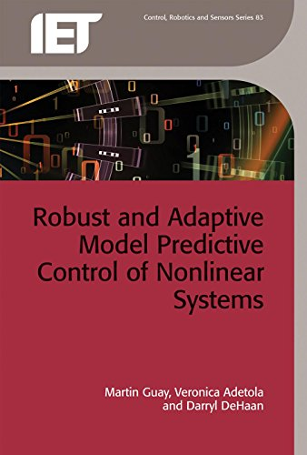 9781849195522: Robust and Adaptive Model Predictive Control of Nonlinear Systems (IET Control, Robotics and Sensors)