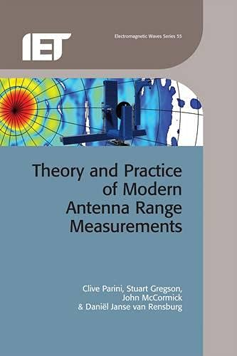 9781849195607: Theory and Practice of Modern Antenna Range Measurements