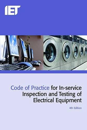 9781849196260: Code of Practice for In-service Inspection and Testing of Electrical Equipment 4th Edition (4th Edt) (Electrical Regulations)