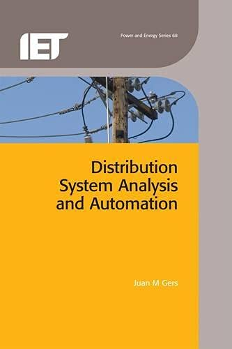 Distribution System Analysis and Automation (Iet Power: Gers, Juan