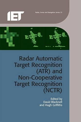 9781849196857: Radar Automatic Target Recognition (ATR) and Non-Cooperative Target Recognition (NCTR) (Electromagnetics and Radar)